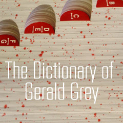 The Dictionary of Gerald Grey: Zoological Edition